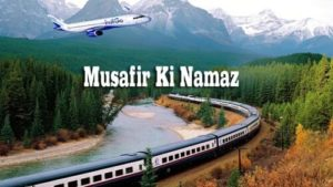 Musafir Ki Namaz in Hindi Urdu